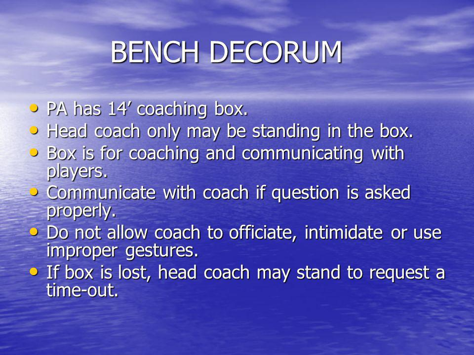 BENCH DECORUM PA has 14' coaching box.