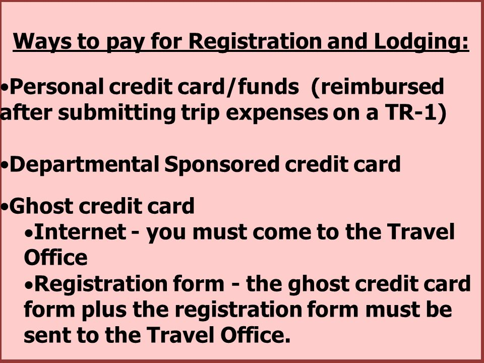 Ways to pay for Registration and Lodging: