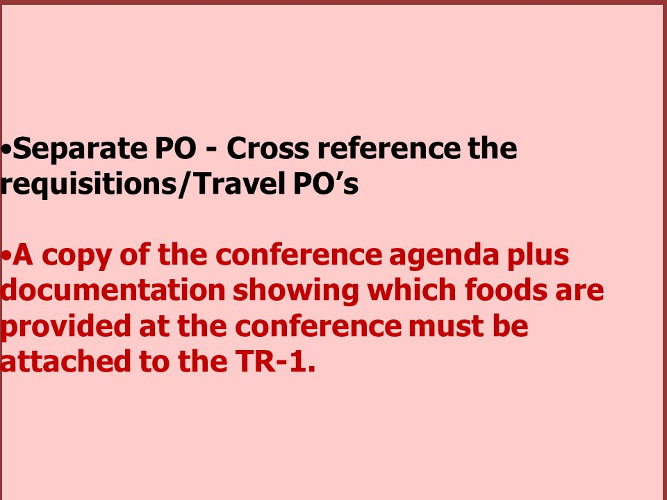 Separate PO - Cross reference the requisitions/Travel PO's
