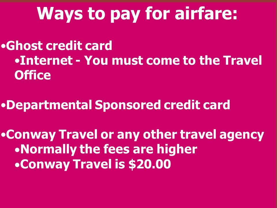 Ways to pay for airfare: