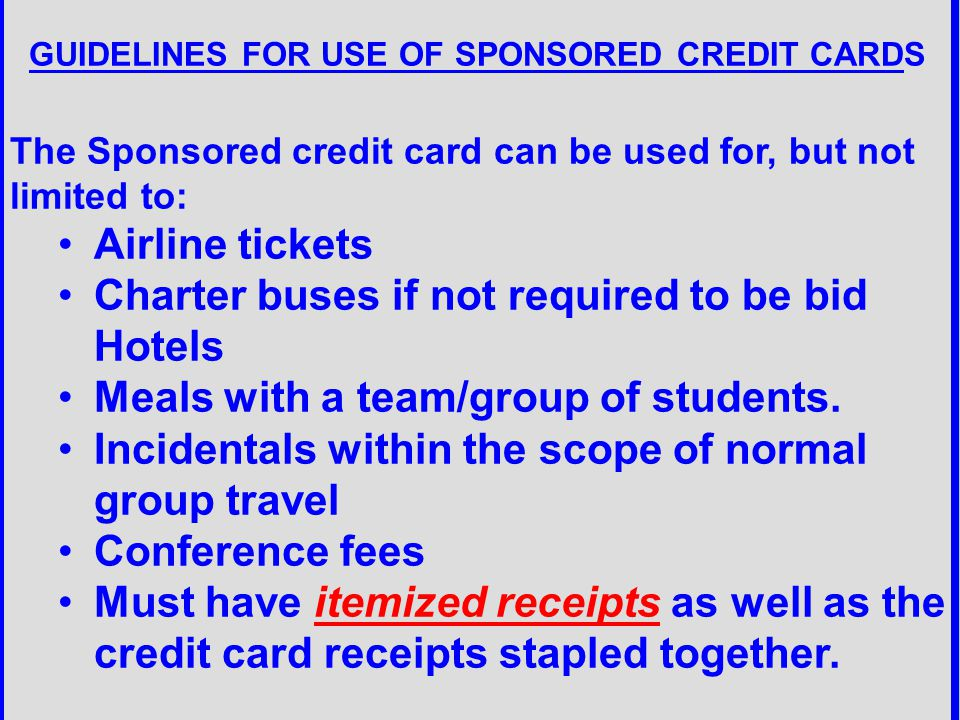GUIDELINES FOR USE OF SPONSORED CREDIT CARDS