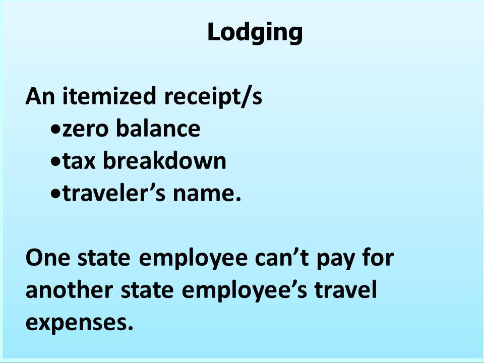 An itemized receipt/s zero balance tax breakdown traveler's name.