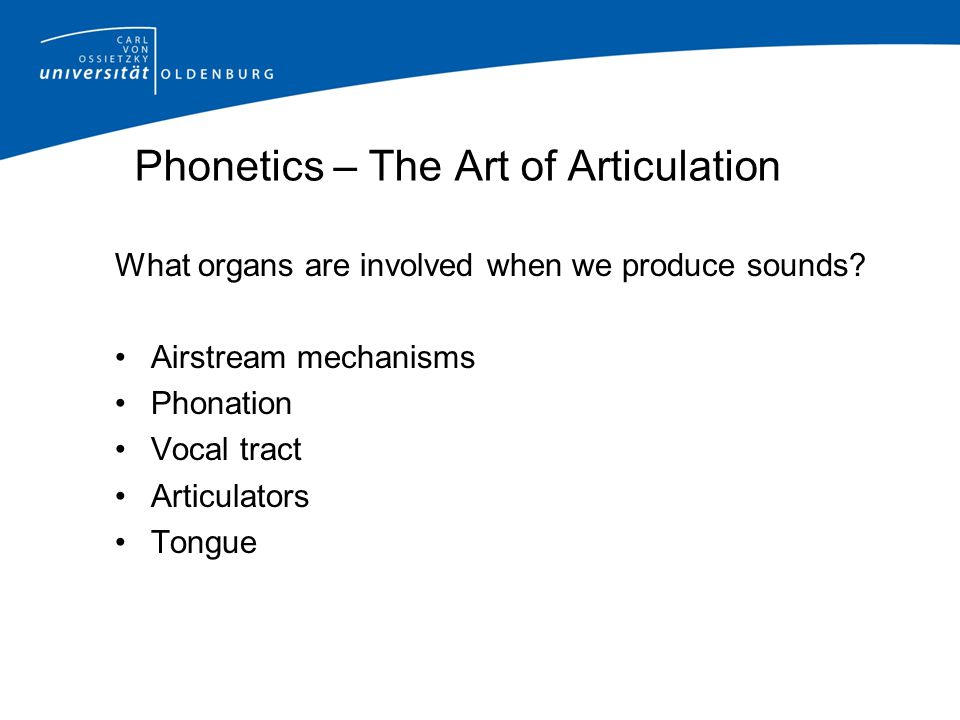 Phonetics – The Art of Articulation