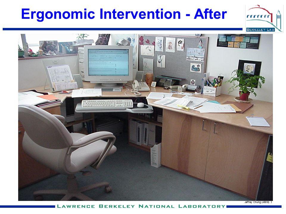 Ergonomic Intervention - After