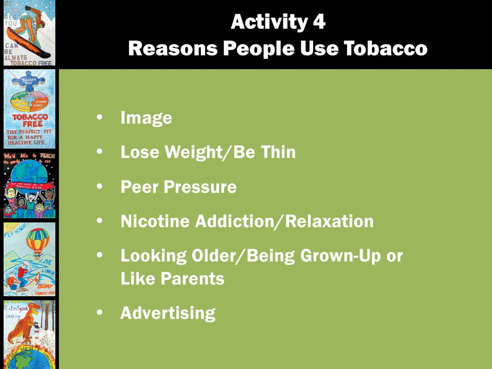 Activity 4 Reasons People Use Tobacco