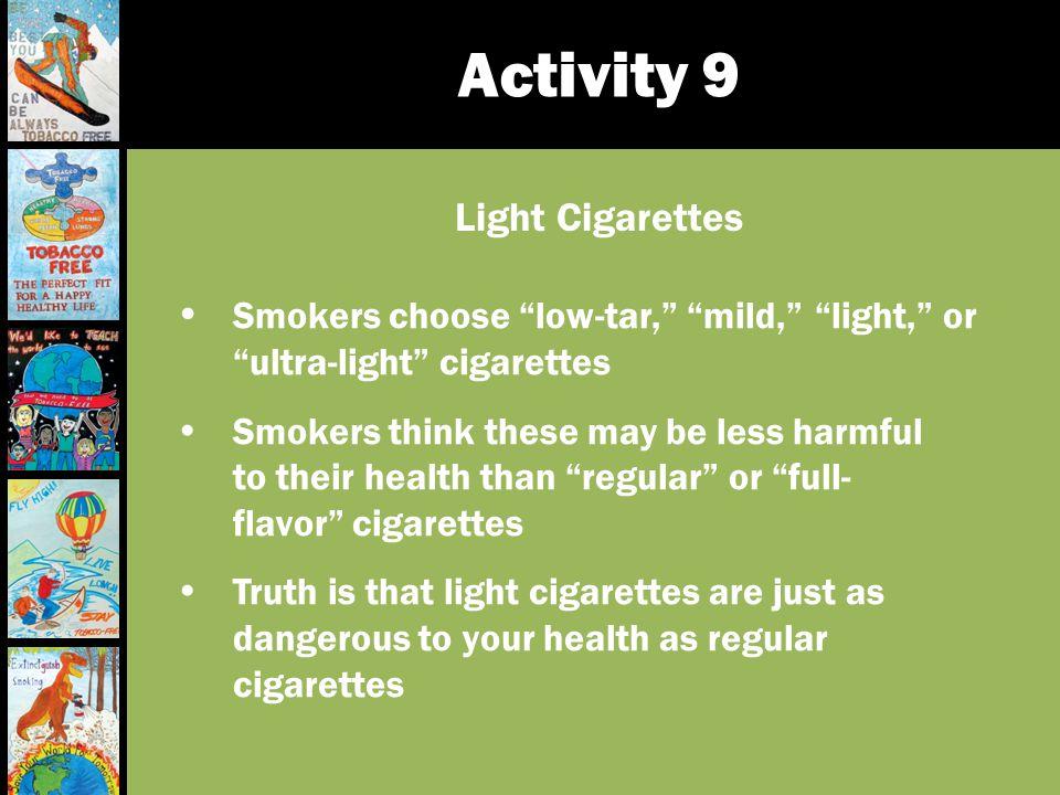 Activity 9 Light Cigarettes