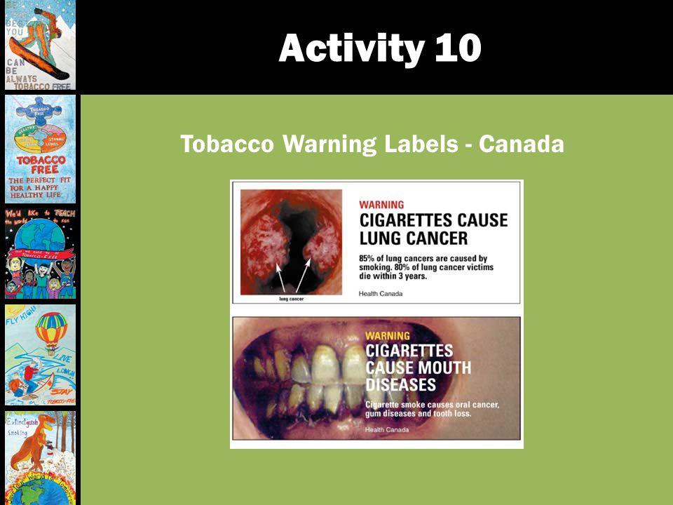 Activity 10 Tobacco Warning Labels - Canada