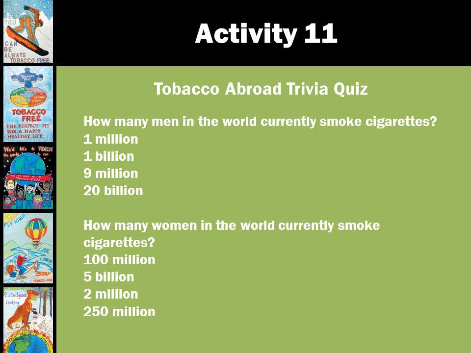 Tobacco Abroad Trivia Quiz