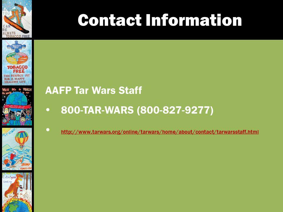 Contact Information AAFP Tar Wars Staff.