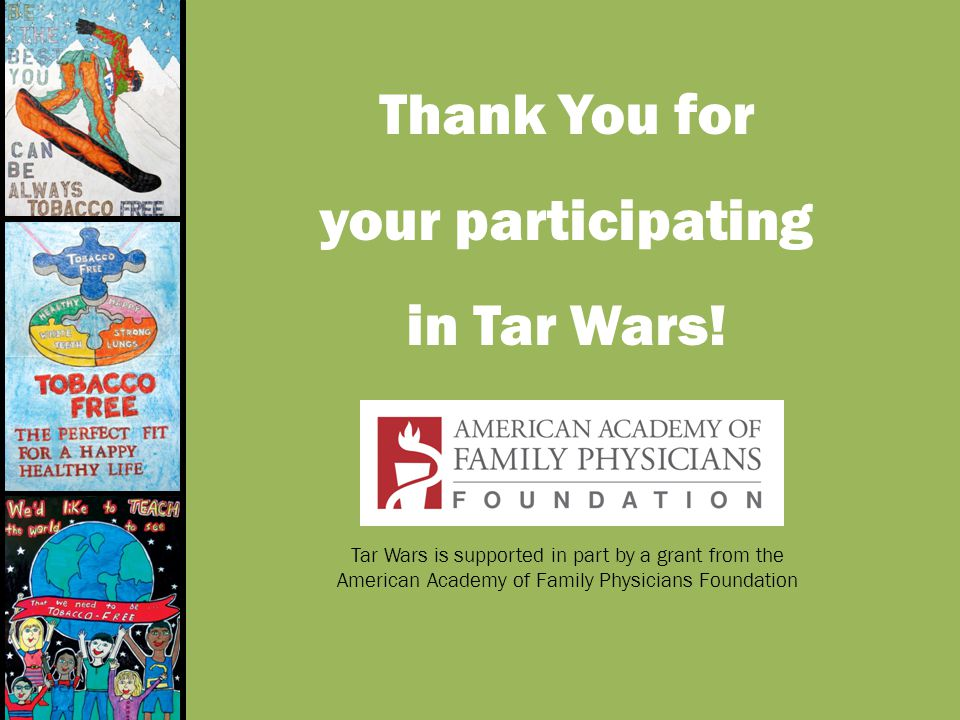 Thank You for your participating in Tar Wars!