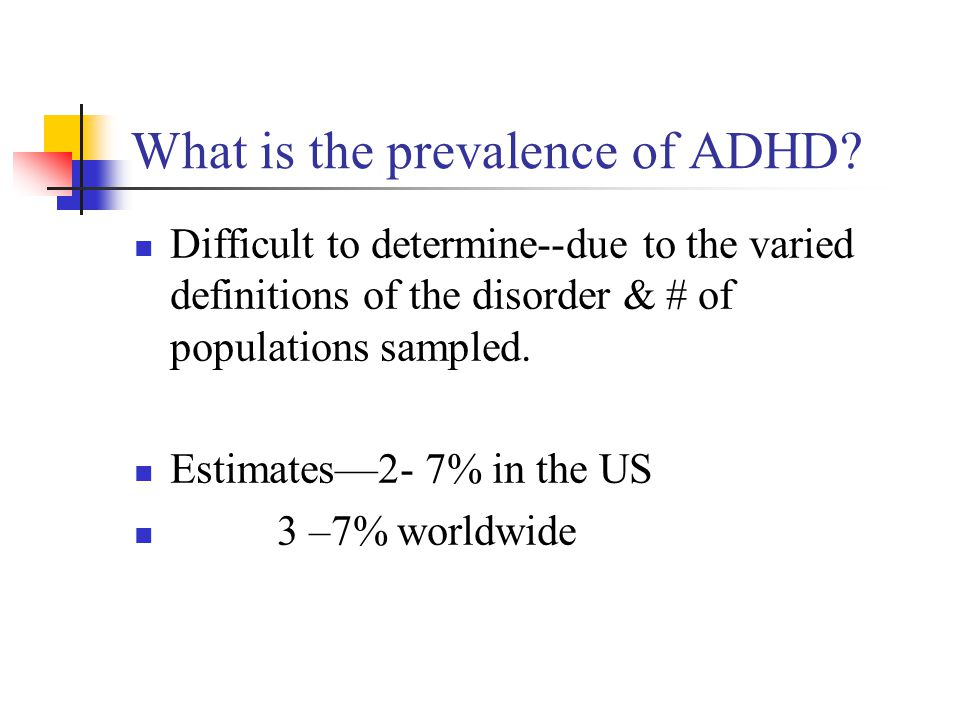 What is the prevalence of ADHD
