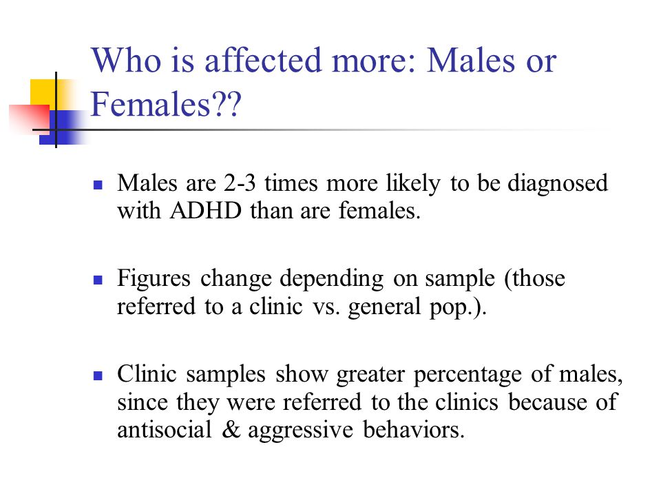 Who is affected more: Males or Females