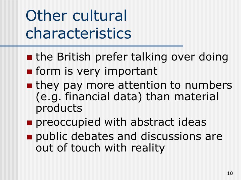 Other cultural characteristics