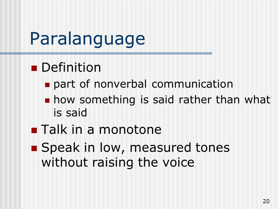 Paralanguage Definition Talk in a monotone