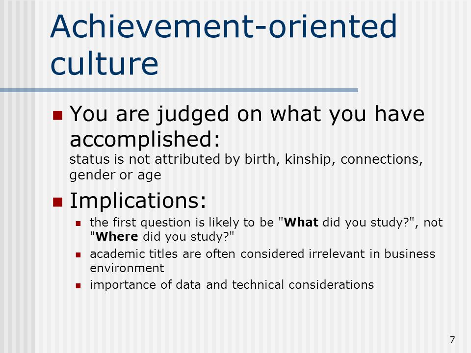 Achievement-oriented culture