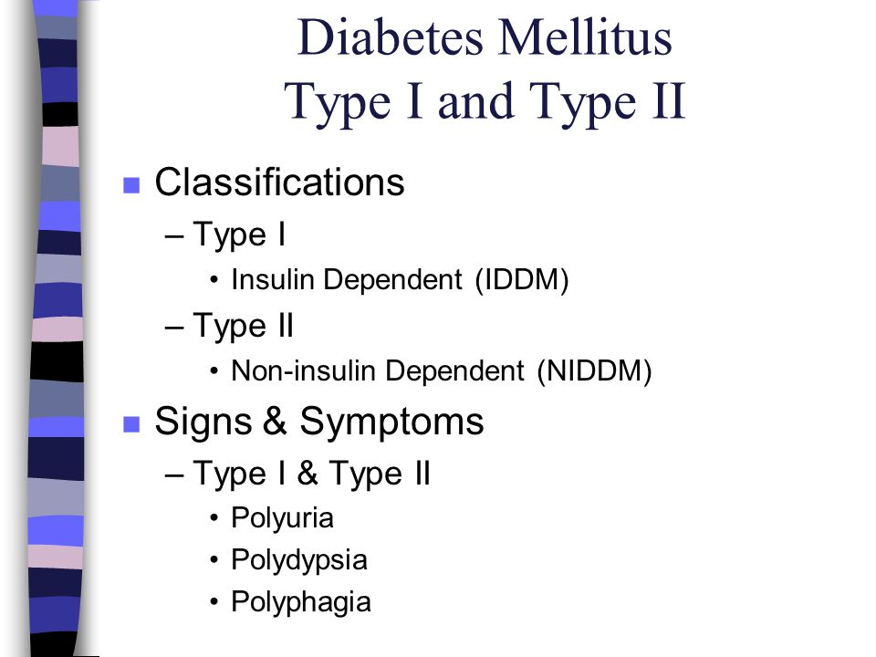 Diabetes Mellitus Type I and Type II
