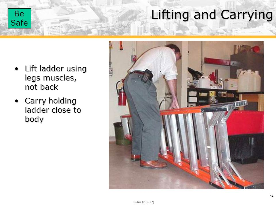 Lifting and Carrying Lift ladder using legs muscles, not back