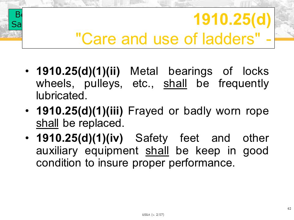 1910.25(d) Care and use of ladders -