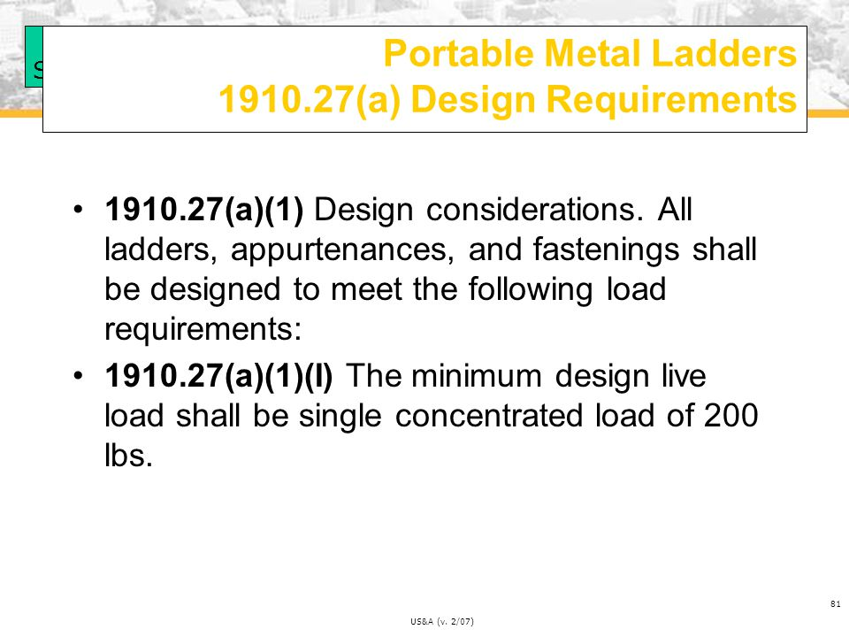 Portable Metal Ladders 1910.27(a) Design Requirements