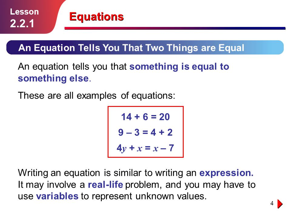 Equations 2.2.1 An Equation Tells You That Two Things are Equal