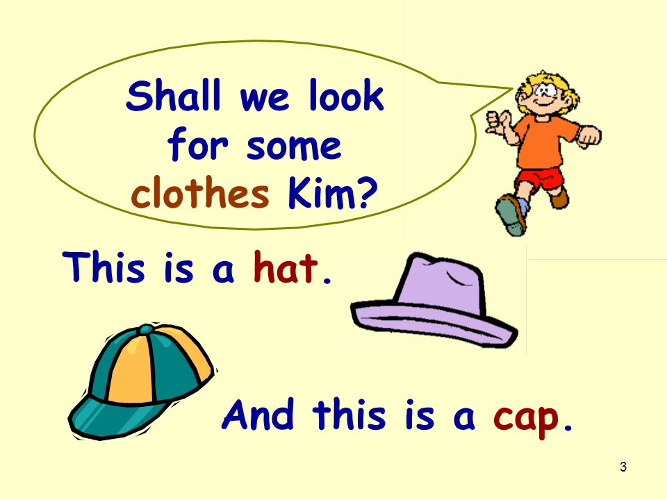 Shall we look for some clothes Kim