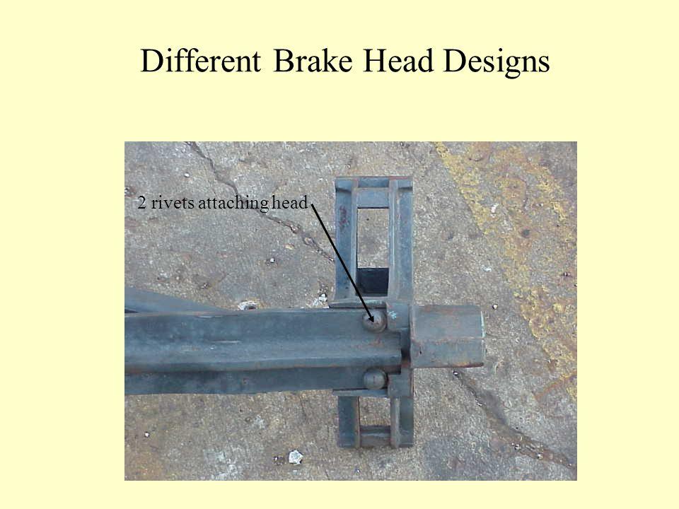 Different Brake Head Designs