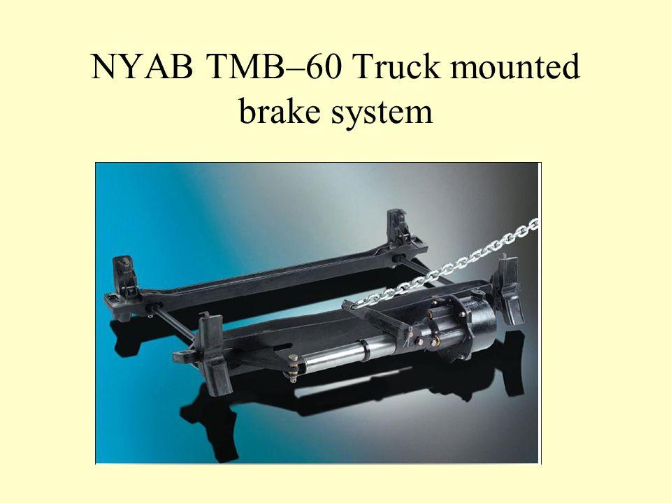 NYAB TMB–60 Truck mounted brake system