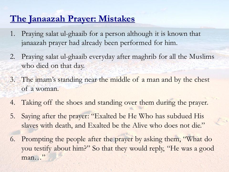 The Janaazah Prayer: Mistakes