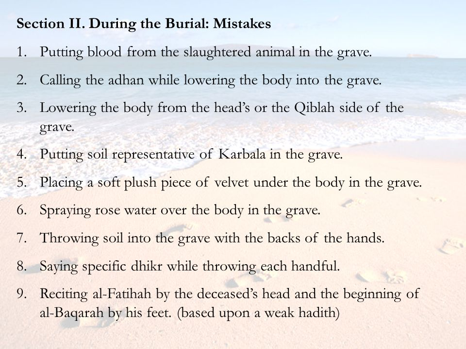 Section II. During the Burial: Mistakes