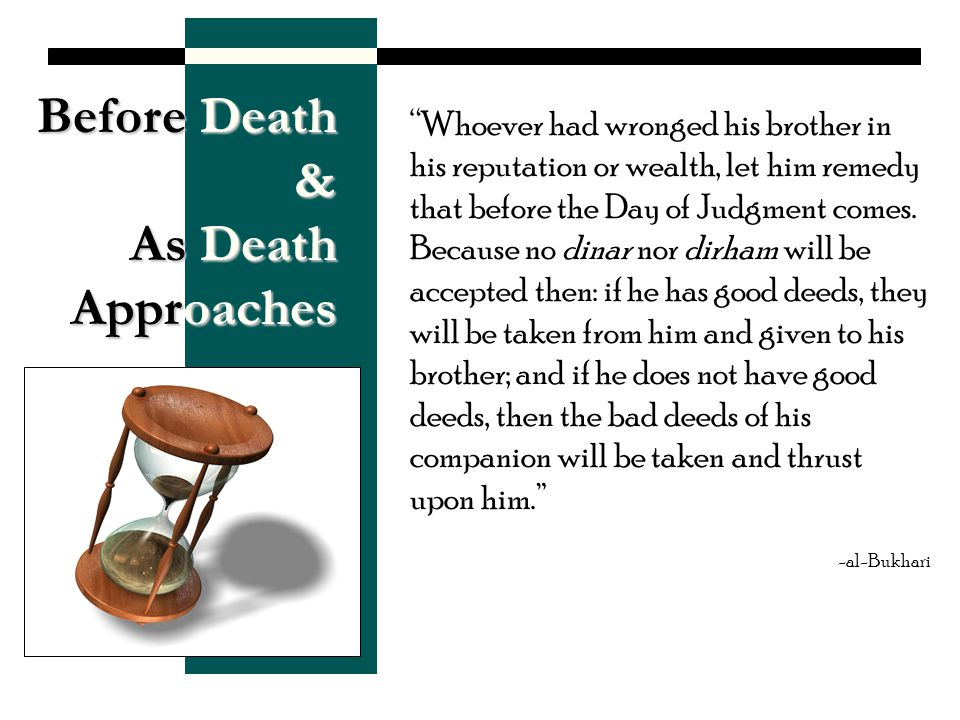 Before Death & As Death Approaches