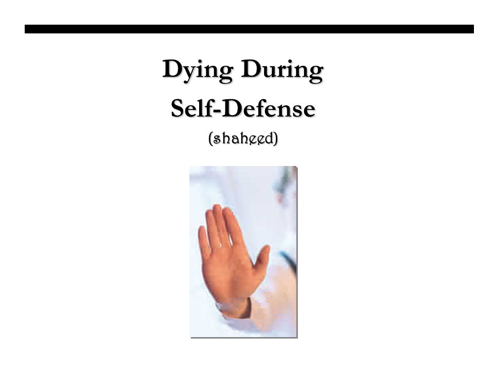 Dying During Self-Defense