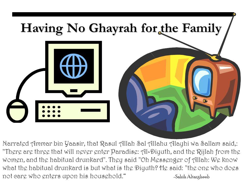 Having No Ghayrah for the Family