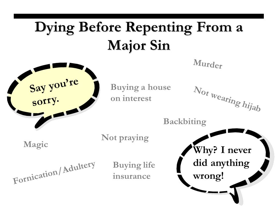 Dying Before Repenting From a Major Sin