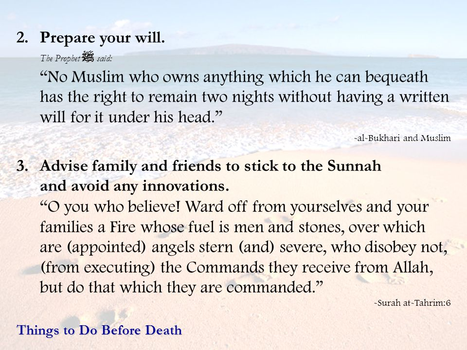 Advise family and friends to stick to the Sunnah