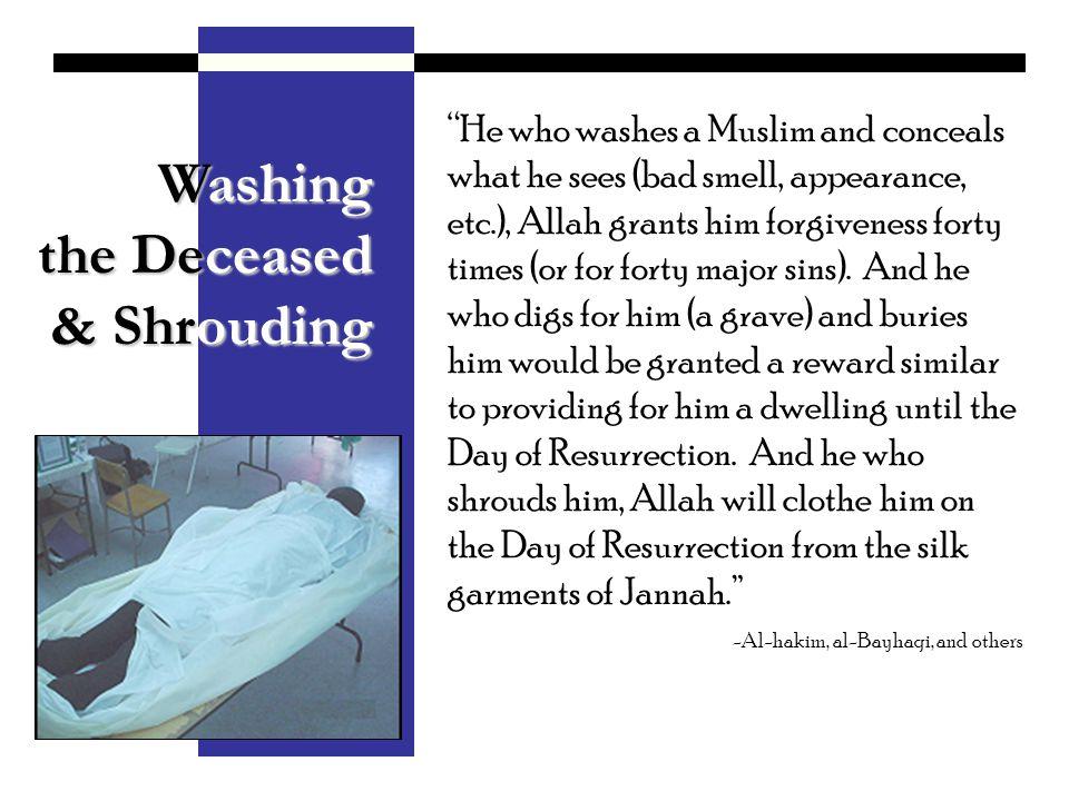 Washing the Deceased & Shrouding