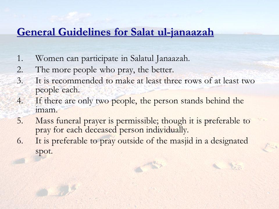 General Guidelines for Salat ul-janaazah