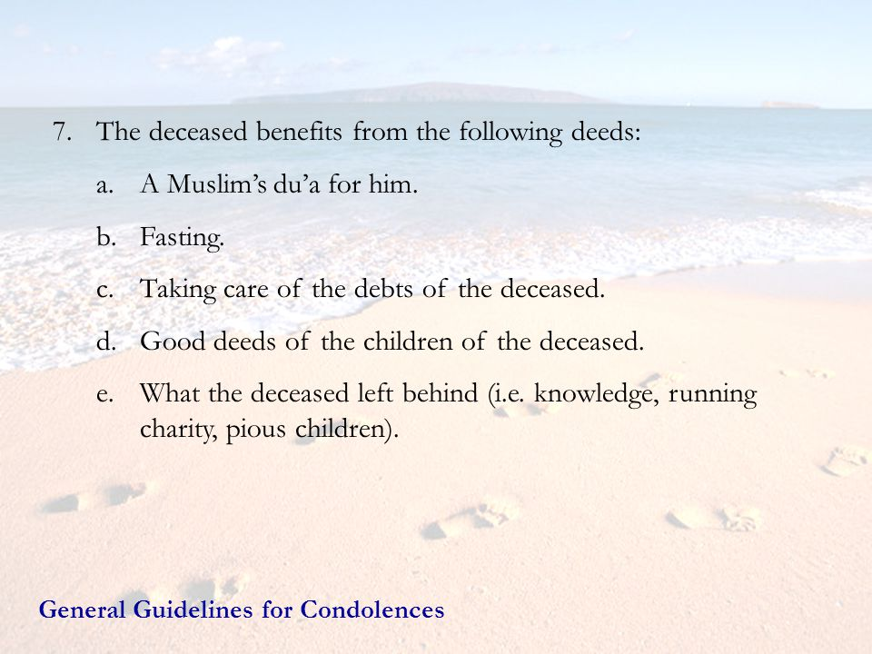 The deceased benefits from the following deeds: