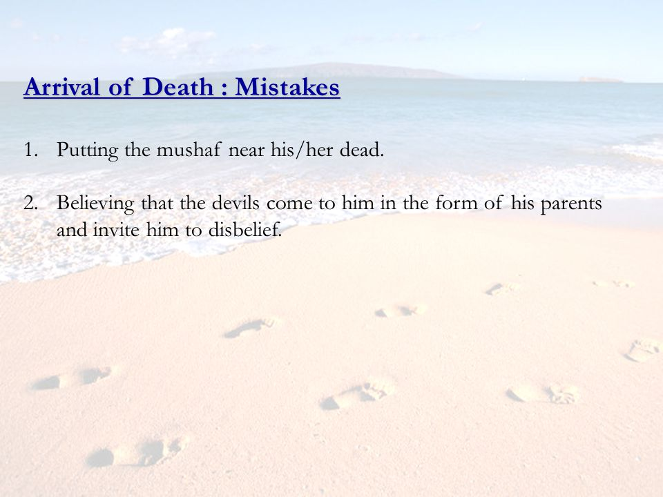 Arrival of Death : Mistakes