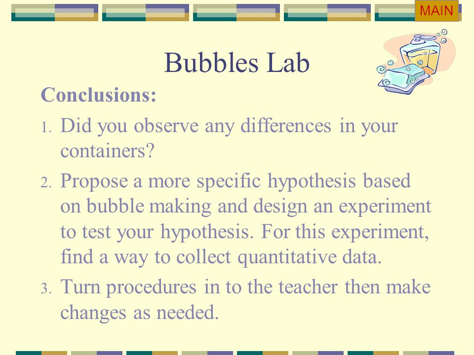 Bubbles Lab Conclusions: