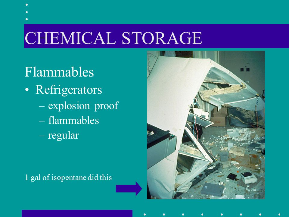 CHEMICAL STORAGE Flammables Refrigerators explosion proof flammables