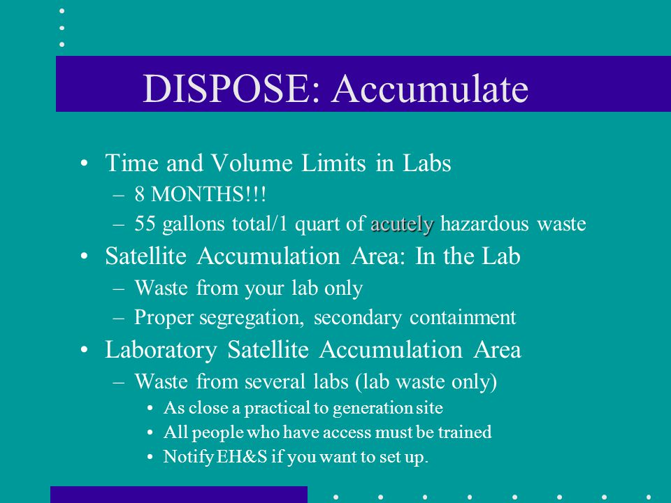 DISPOSE: Accumulate Time and Volume Limits in Labs