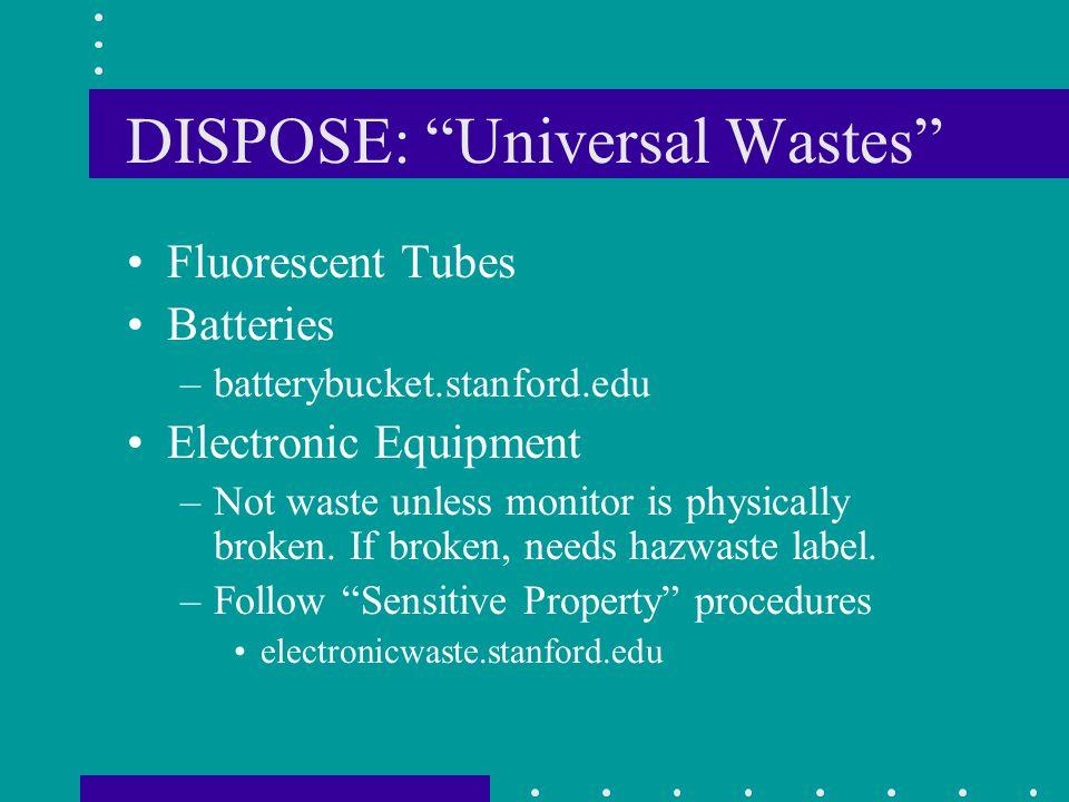 DISPOSE: Universal Wastes