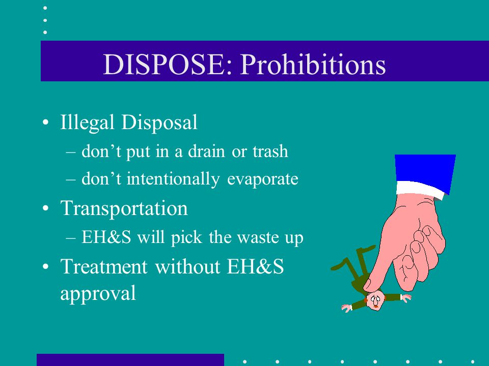 DISPOSE: Prohibitions