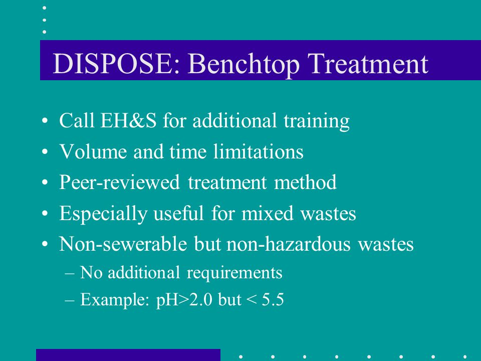 DISPOSE: Benchtop Treatment