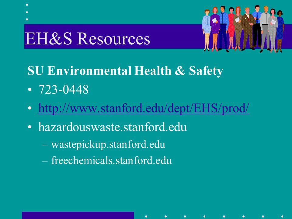 EH&S Resources SU Environmental Health & Safety 723-0448