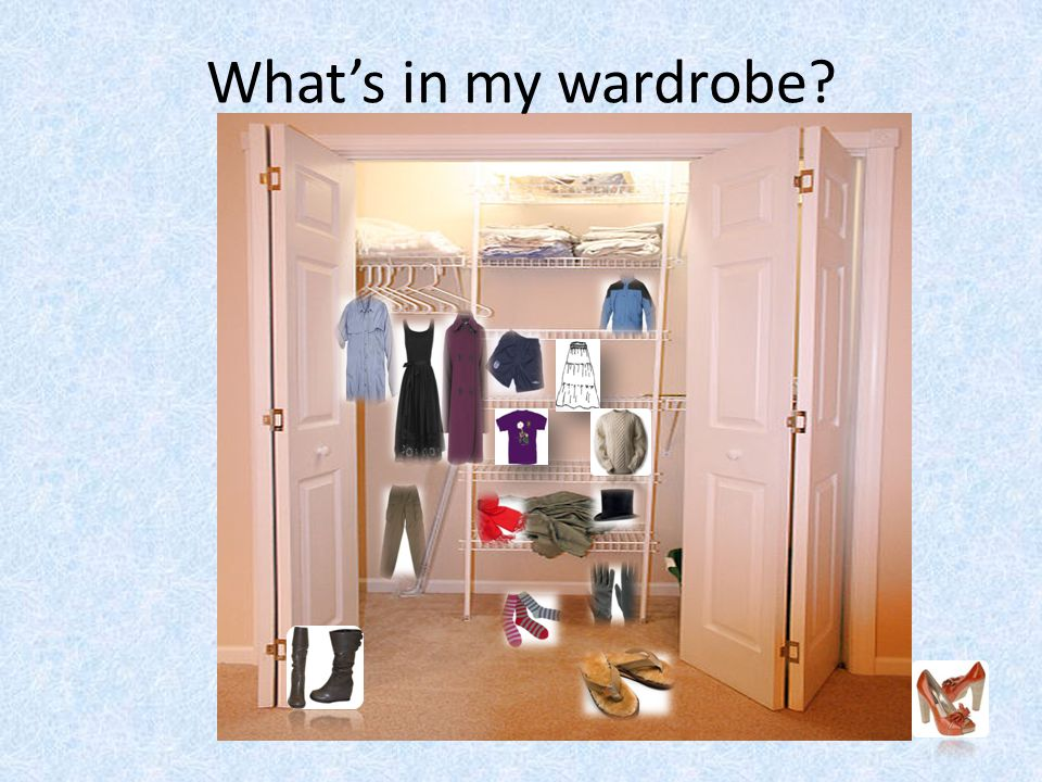 What's in my wardrobe
