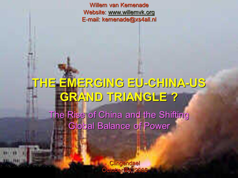 THE EMERGING EU-CHINA-US GRAND TRIANGLE