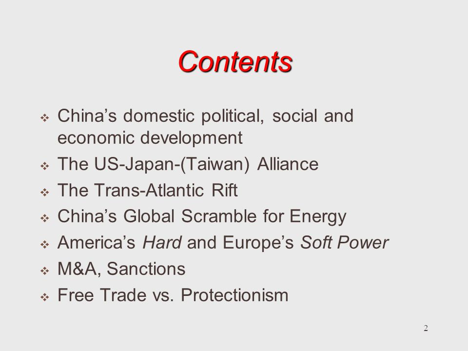 Contents China's domestic political, social and economic development