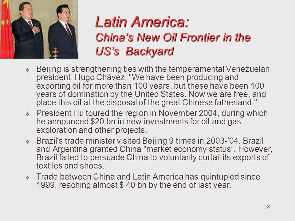 Latin America: China's New Oil Frontier in the US's Backyard