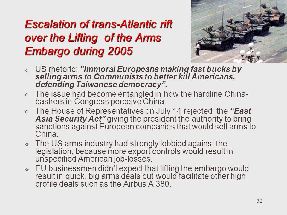 Escalation of trans-Atlantic rift over the Lifting of the Arms Embargo during 2005